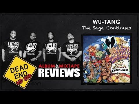 Wu-Tang - The Saga Continues Album Review...