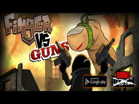 Finger VS Guns Android Gameplay (HD)