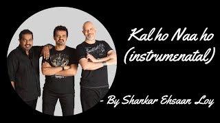 kal-ho-na-ho-instrumental-and-instrumental-music