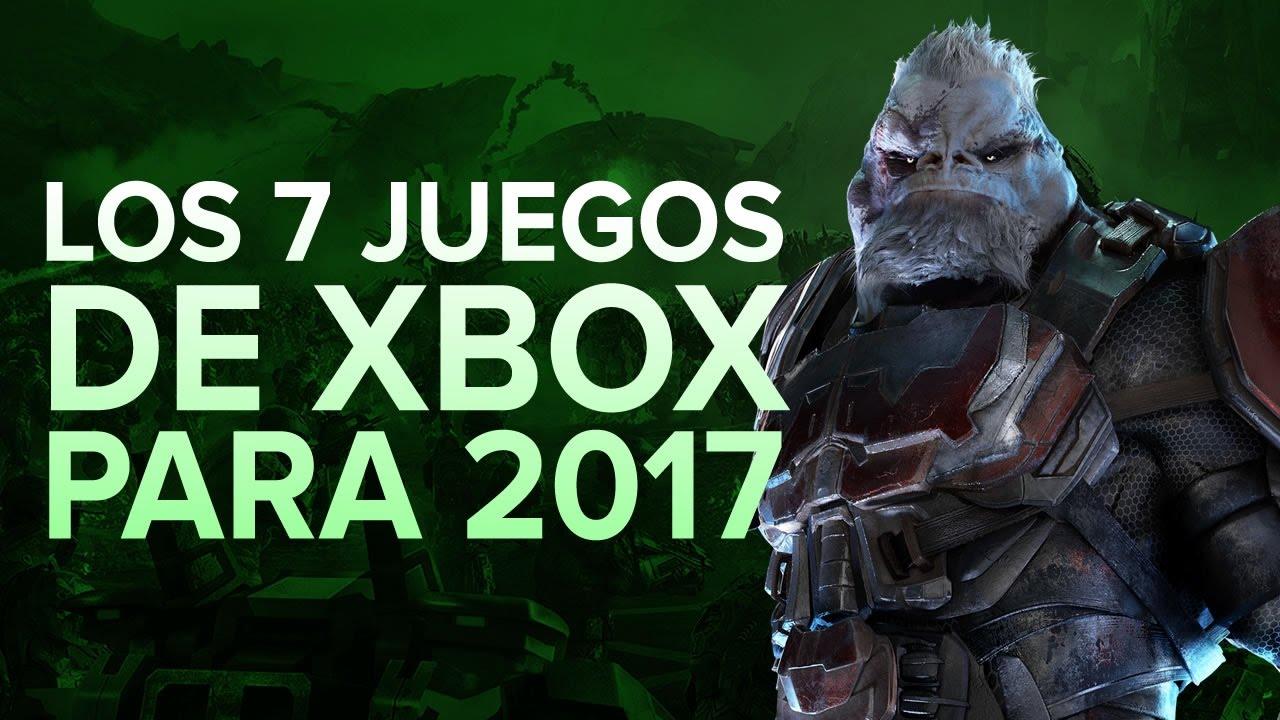 Los 7 Juegos Mas Esperados De Xbox One Para 2017 Youtube