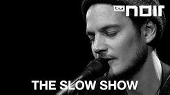 The Slow Show - Lucky You, Lucky Me (live bei TV Noir)
