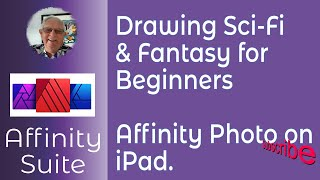 Drawing Sci-Fi & Fantasy Scenes In Affinity Photo for iPad for Beginners. A photography-topic