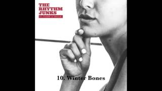 The Rhythm Junks - Winter Bones