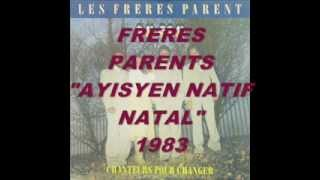 Les Frères Parents Ayisyen Natif Natal with Lyrics