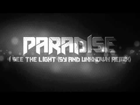 Paradise - I See The Light (SY & Unknown Remix)
