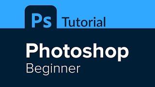 Photoshop Beginner Tutorial