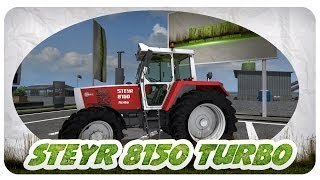 Steyr 8150 Turbo Mod für Landwirtschafts Simulator 2013
