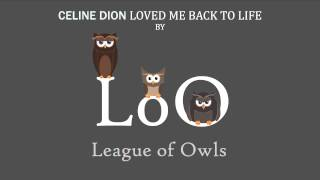 Celine Dion - Loved Me Back To Life (League of Owls Remix)