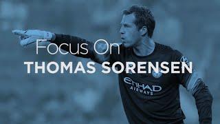 Focus On...Thomas Sorensen