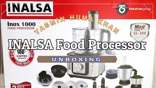 INALSA Food Processor Unboxing & Overview | By Yasmin Huma Khan