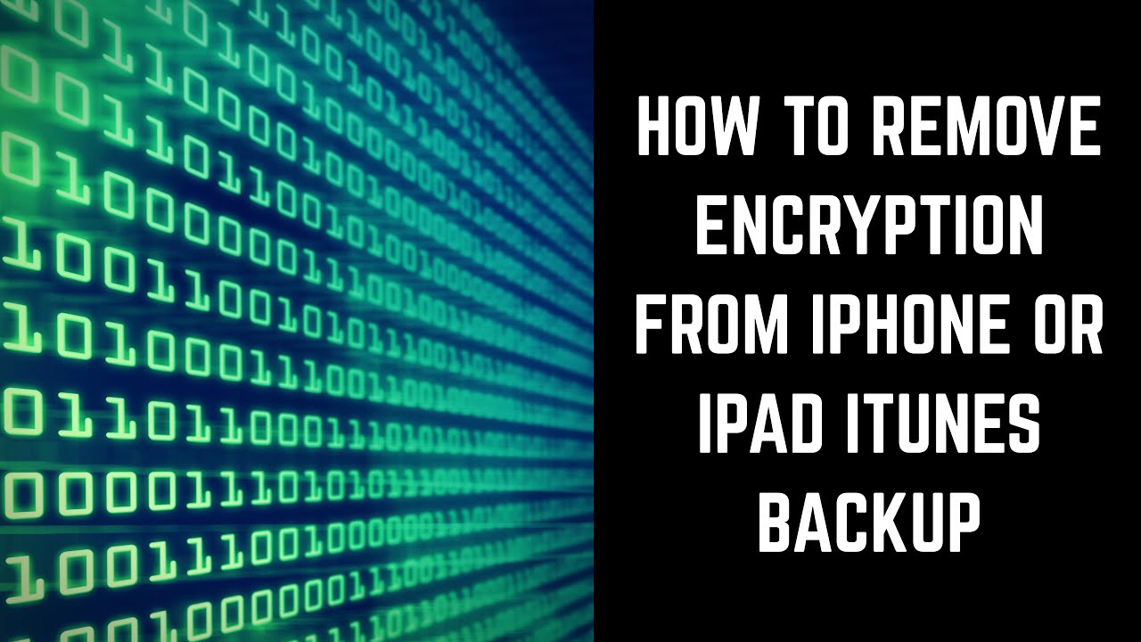 how to remove encryption from iphone
