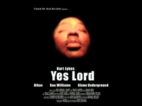 Kurt Lykes - Yes Lord