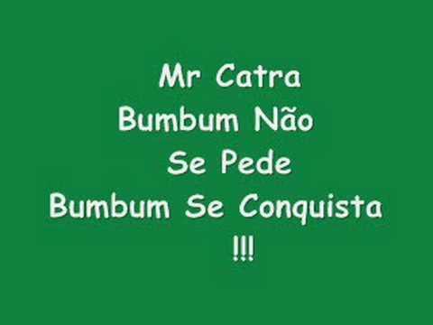 Mr Catra Bumbum Não Se Pede Bumbum Se Conquista