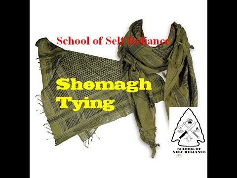 Shemagh Tying- School of Self Reliance