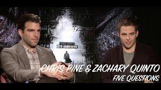 chris pine zachary quinto five questions