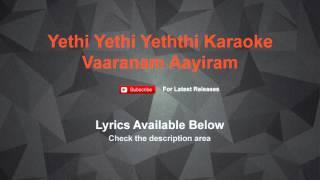 Yethi Yethi Yeththi Karaoke Vaaranam Aayiram | Lyrics