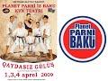Qaydasız Gülüş - Planet Parni iz Baku 2009 (Tam versiya)