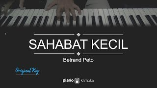 Download Sahabat Kecil (Original Key) Betrand Peto (Karaoke Piano Cover)