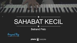Sahabat Kecil (Original Key) Betrand Peto (Karaoke Piano Cover)