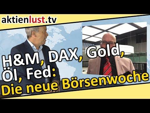 h&m,-dax,-gold,-Öl,-fed:-die-neue-börsenwoche-|-aktienlust-|-jürgen-schmitt