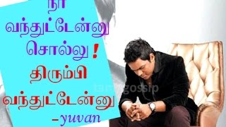 Yuvan again to form with 15 Films in Hand