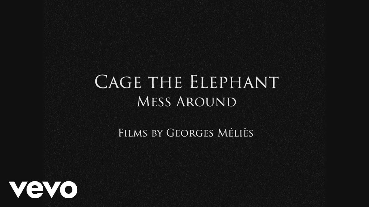 cage-the-elephant-mess-around-cagetheelephantvevo