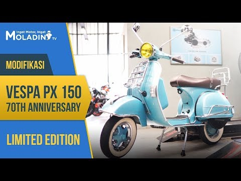 MODIFIKASI VESPA PX150 70TH ANNIVERSARY - LIMITED EDITION