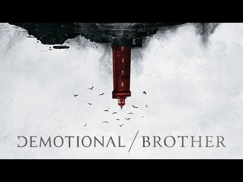 DEMOTIONAL - BROTHER