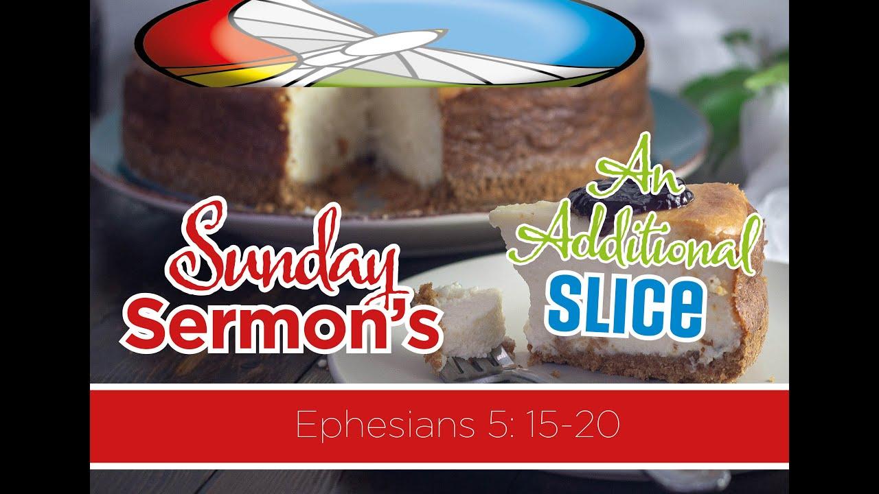 An Additional Slice - The In Church Service Sermon