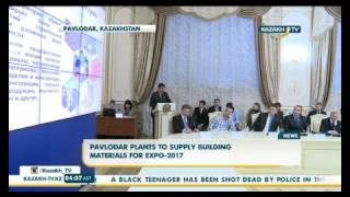 Pavlodar plants to supply building materials for EXPO-2017