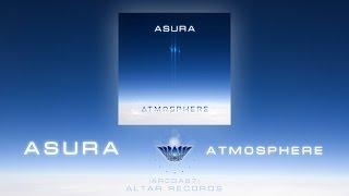 """ASURA """"Atmosphere"""" (Full Album) [Altar Records]"""