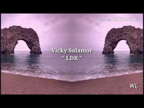Vicky Salamor - LDR ( Lirik )