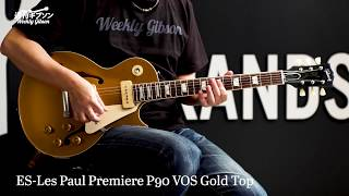 Gibson ES-Les Paul Premiere P-90 VOS【週刊ギブソンVol.161】 ギブソン 検索動画 44