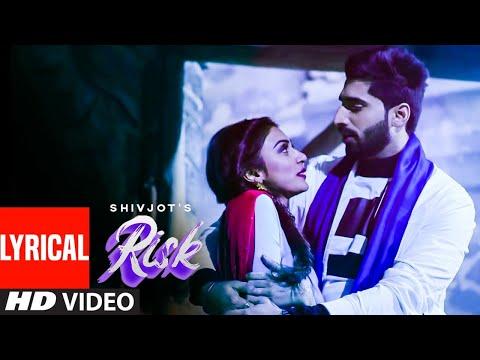 Risk (Full Lyrical Song) Shivjot | Gurlez Akhtar | Mistabaaz | Latest Punjabi Songs 2019