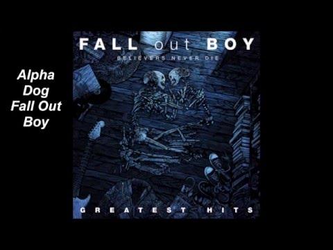 Fall Out Boy // Alpha Dog (Lyrics)