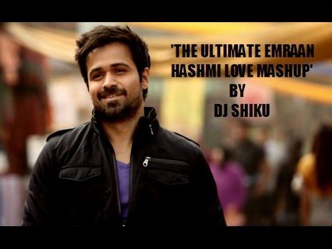 The Ultimate Emraan Hashmi Love Mashup (HD)