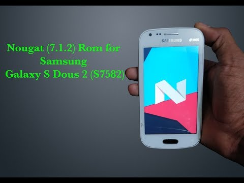 Nougat ( 7.1.2) ROM For Samsung Galaxy S Duos 2 [GT-S7582] (Hindi) By VicTech