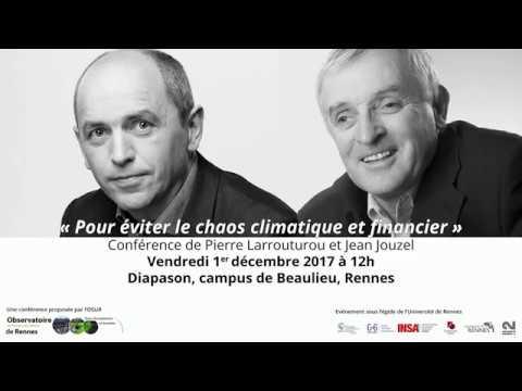 """""""Pour éviter le chaos climatique et financier"""" -  Jean Jouzel et Pierre Larrouturou"""