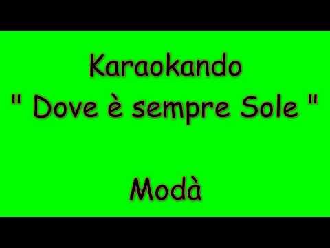 Karaoke Italiano - Dove è Sempre Sole - Modà ( Testo )