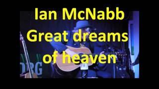 Ian McNabb - Great dreams of heaven.