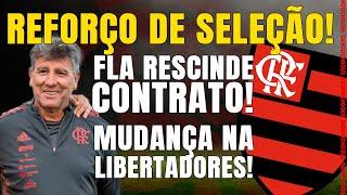REFORÇO DE SELEÇÃO QUER O FLA l CLUBE RESCINDE CONTRATO DE JOGADOR l MUDANÇA NA LIBERTA
