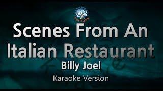 Download Billy Joel-Scenes From An Italian Restaurant (Melody) (Karaoke Version) [ZZang KARAOKE] Mp3 and Videos