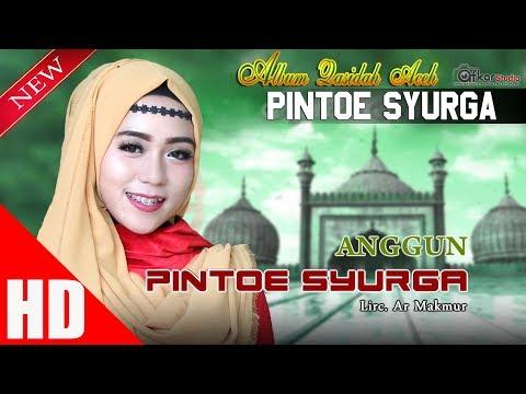 ANGGUN - PINTO SYURGA ( Qasidah Aceh Pintoe Syurga ) HD Video Quality 2017.