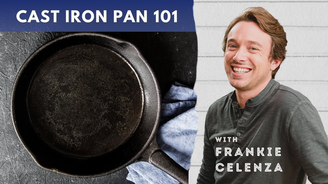 An Ode to the Cast Iron Pan - Everything You Need To Know