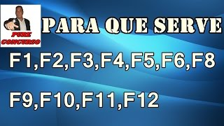 Para que serve as teclas F1,F2,F3,F4,F5,F6,F7,F8,F9,F10,F11,F12