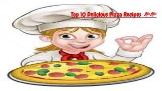 Top 10 Delicious Pizza Recipes  🍕🍕