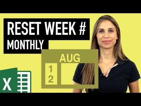 Excel Reset Week Number Every Month