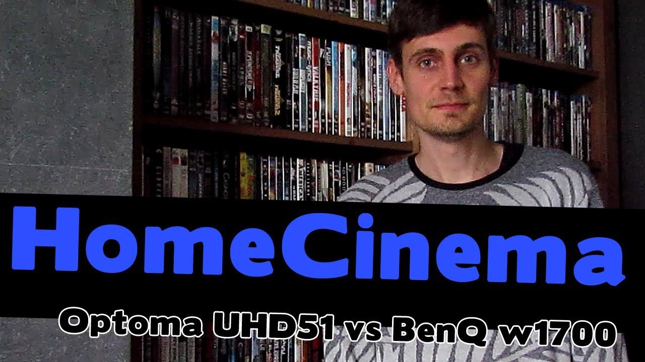 Home Cinema: Optoma UHD51 vs BenQ w1700