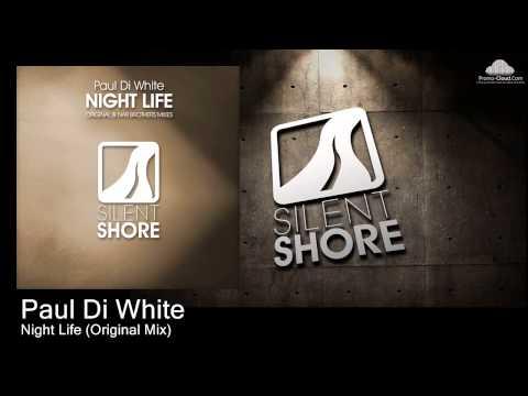 Paul Di White - Night Life (Original Mix) Mp3