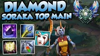 HE GOT DIAMOND PLAYING ONLY SORAKA TOP WITH THIS BUILD? - League of Legends